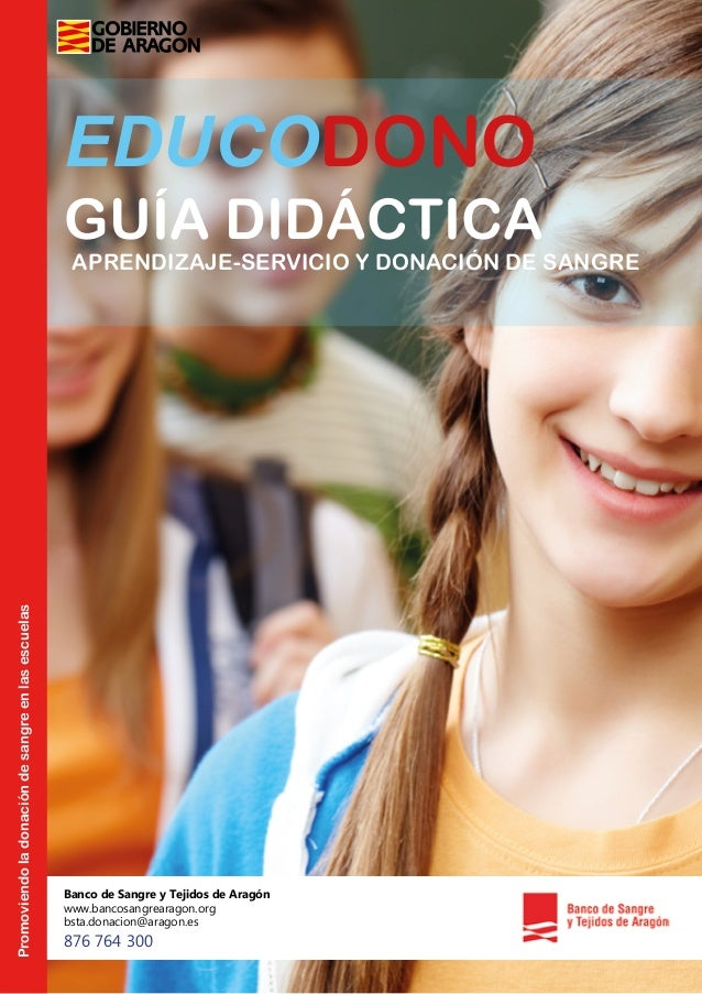 EDUCODONO Promoviendoladonacióndesangreenlasescuelas APRENDIZAJE-SERVICIO Y DONACIÓN DE SANGRE GUÍA DIDÁCTICA Banco de San...