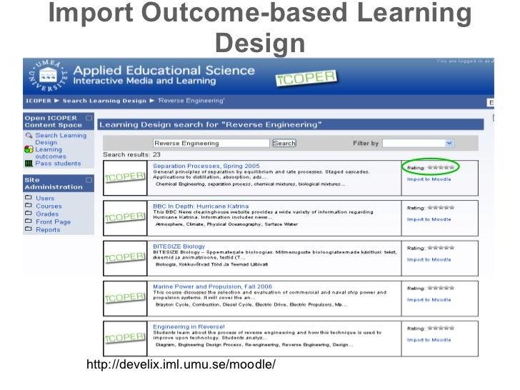 Import Outcome-based Learning Design http://develix.iml.umu.se/moodle/