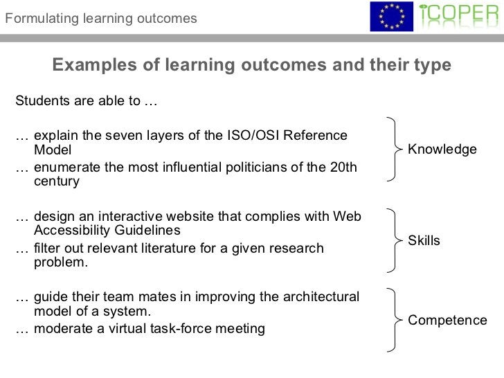 Examples of learning outcomes and their type <ul><li>Students are able to … </li></ul><ul><li>… explain the seven layers o...
