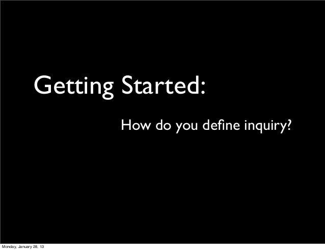 Structuring Inquiry - EduCon 2.5 Slide 3