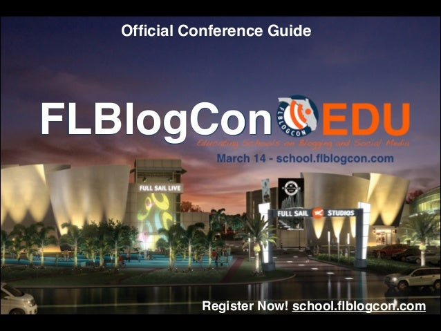 FLBlogCon Official Conference Guide Register Now! school.flblogcon.com