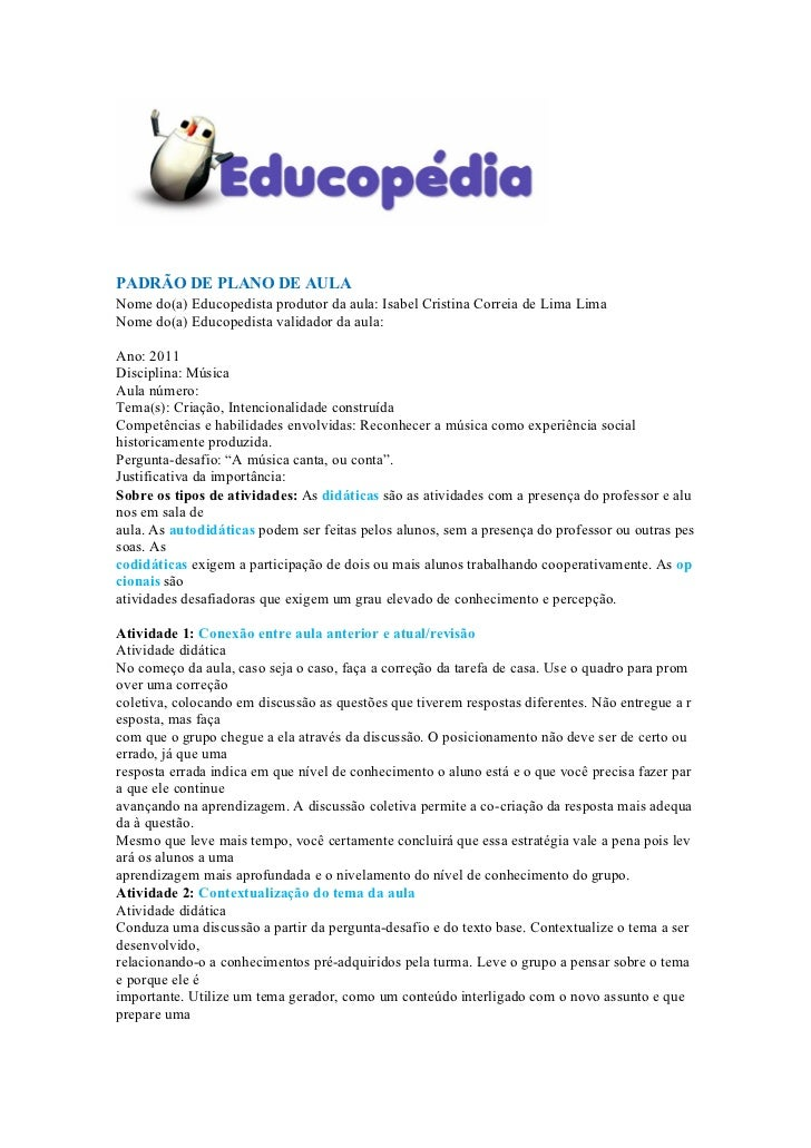 PADRÃO DE PLANO DE AULANome do(a) Educopedista produtor da aula: Isabel Cristina Correia de Lima LimaNome do(a) Educopedis...