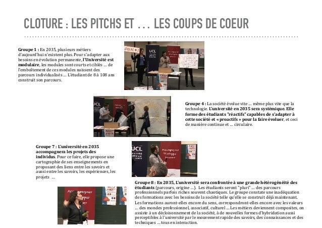 CLOTURE : LES PITCHS ET … LES COUPS DE COEUR Groupe1:En2035,plusieursmétiers d'aujourd'huin'existentplus.Pours'...