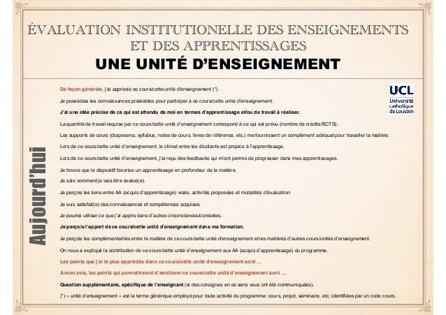 ÉVALUATION INSTITUTIONELLE DES ENSEIGNEMENTS ET DES APPRENTISSAGES UNE UNITÉ D'ENSEIGNEMENT De façon générale, j'ai appréc...