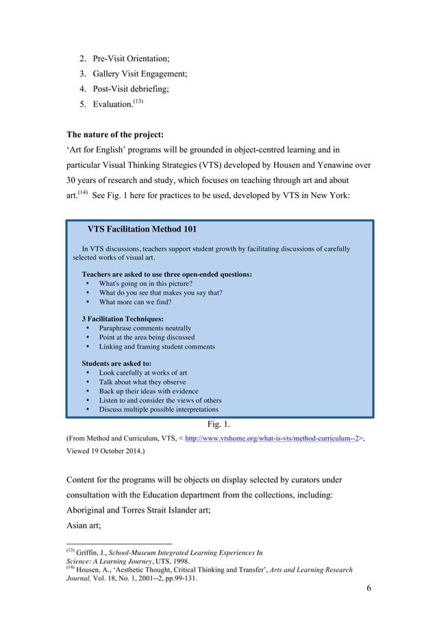 6 2. Pre-Visit Orientation; 3. Gallery Visit Engagement; 4. Post-Visit debriefing; 5. Evaluation.(13) The nature of the pr...