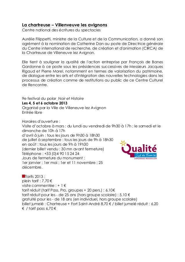 La chartreuse – Villenveuve les avignons Centre national des écritures du spectacles Aurélie Filippetti, ministre de la Cu...