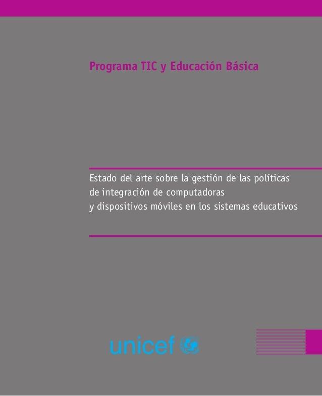 ProgramaTICyEducaciónBásica Programa TIC y Educación Básica Estado del arte sobre la gestión de las políticas de integraci...
