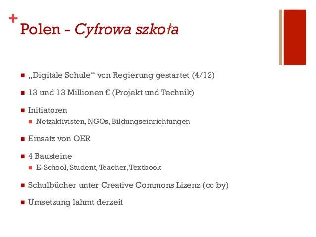 """+    Polen - Cyfrowa szkoła    n   """"Digitale Schule"""" von Regierung gestartet (4/12)    n   13 und 13 Millionen € (Proj..."""