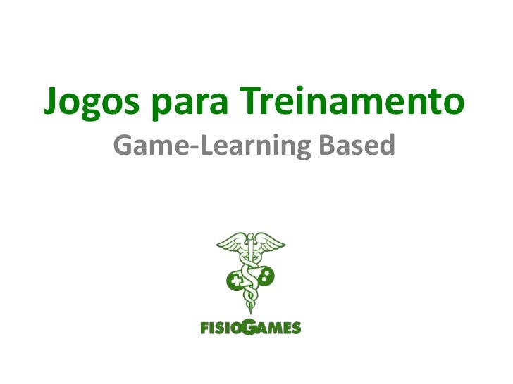 JogosparaTreinamentoGame-Learning Based<br />
