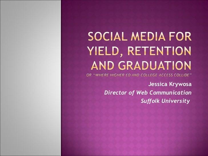 Jessica Krywosa Director of Web Communication Suffolk University