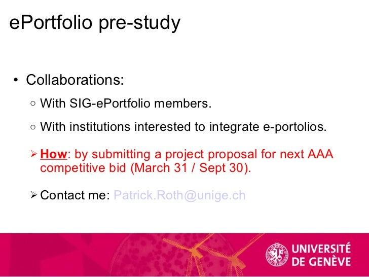 ePortfolio pre-study <ul><ul><li>Collaborations: </li></ul></ul><ul><ul><ul><li>With SIG-ePortfolio members. </li></ul></u...