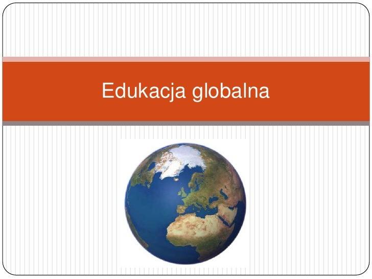 Edukacja globalna<br />