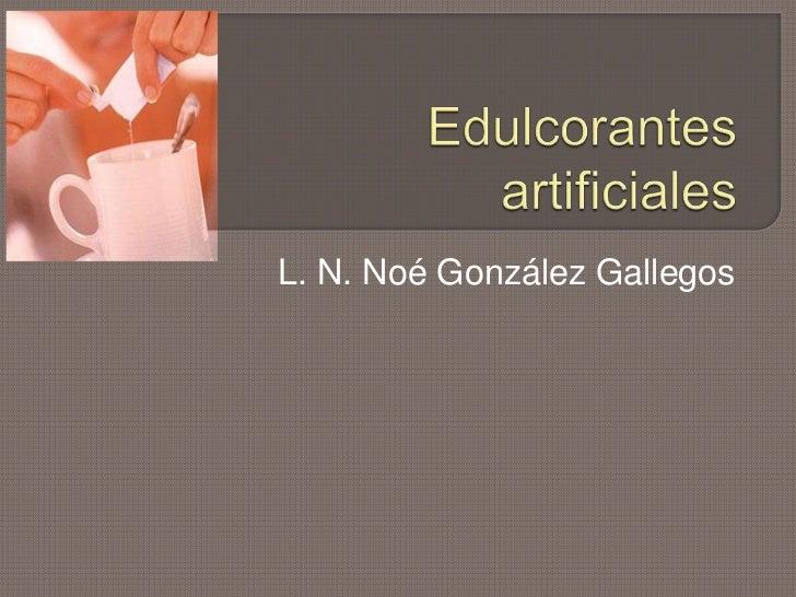 L. N. Noé González Gallegos