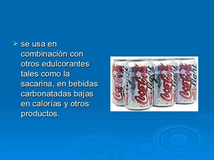 Edulcorantes, alimentos modificados