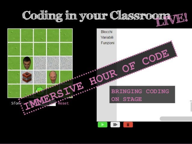 BRINGING CODING ON STAGE IMMERSIVE HOUR OF CODE