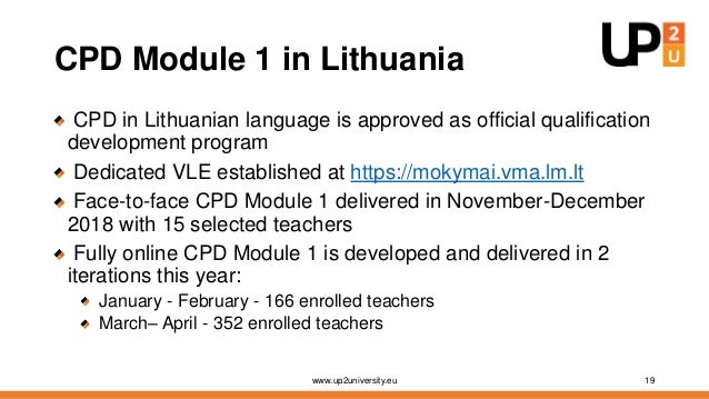 Online CPD Module 1 Number of resources and activities inside Moodle course dedicated to CPD Module 1 www.up2university.eu...