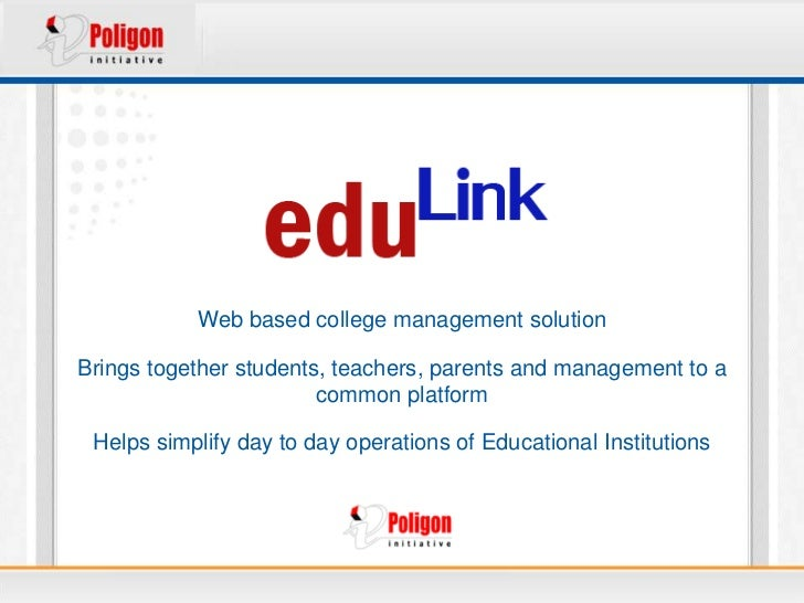 Web based college management solutionBrings together students, teachers, parents and management to a                      ...