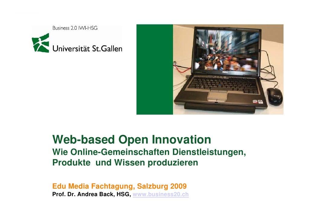 Web-based Open Innovation Wie Online-Gemeinschaften Dienstleistungen, Produkte und Wissen produzieren  Edu Media F ht Ed M...