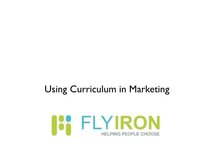Using Curriculum in Marketing