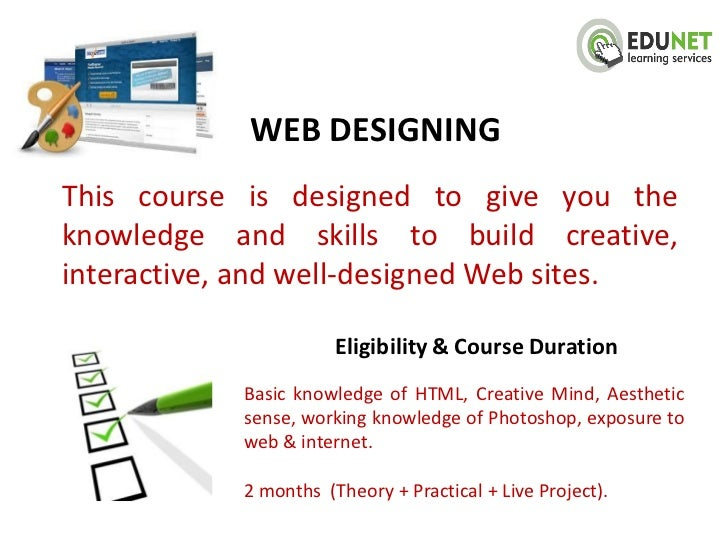 WEB DESIGNINGThis course is designed to give you theknowledge and skills to build creative,interactive, and well-designed ...