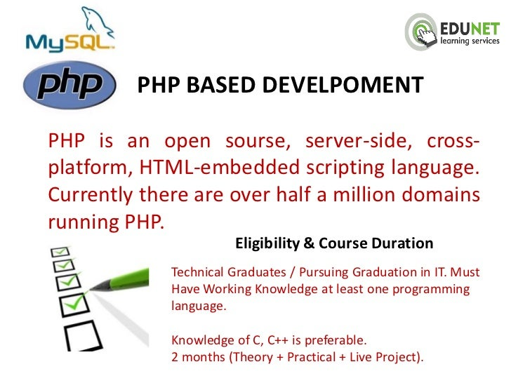 PHP BASED DEVELPOMENTPHP is an open sourse, server-side, cross-platform, HTML-embedded scripting language.Currently there ...