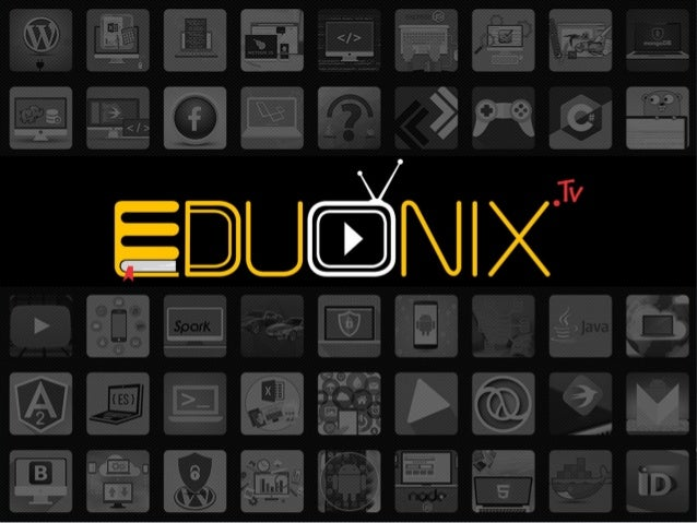 ● Eduonix TV is premier training, library center and skill development organization. ● Eduonix TV offers variety of online...
