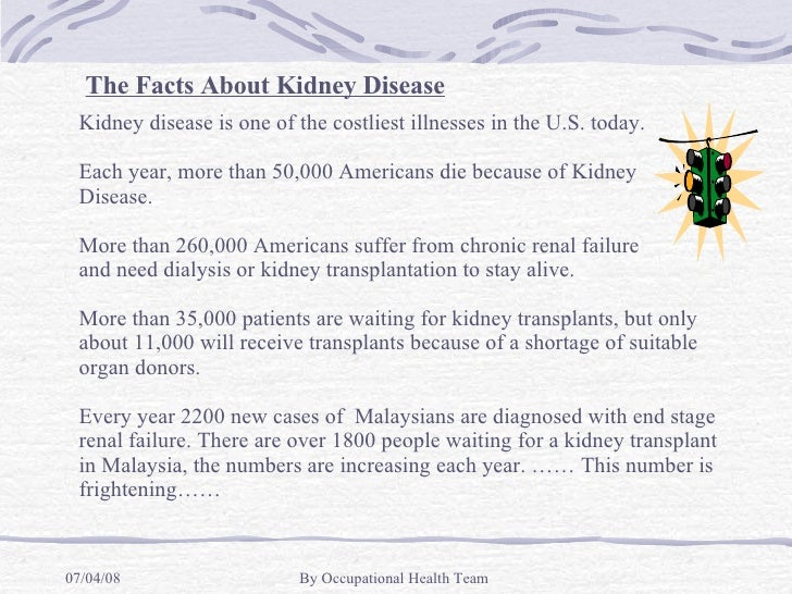 Kidney disease is one of the costliest illnesses in the U.S. today. Each year, more than 50,000 Americans die because of K...