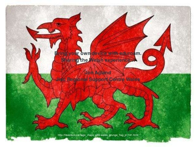 Bring your own device with eduroam. Sharing the Welsh experience… Jon Agland Jisc Regional Support Centre Wales http://fre...