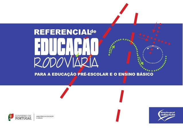TítuloReferencial de Educação Rodoviária para a Educação Pré-Escolar e o Ensino BásicoAutoresIsabel CarvalhoLuísa NunesAco...