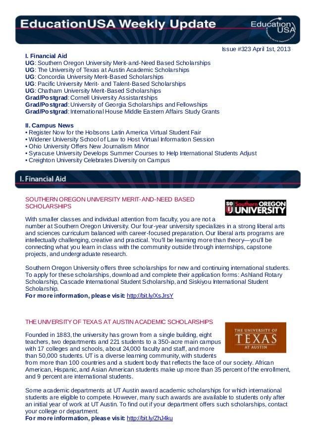 Issue #323 April 1st, 2013I. Financial AidUG: Southern Oregon University Merit-and-Need Based ScholarshipsUG: The Universi...