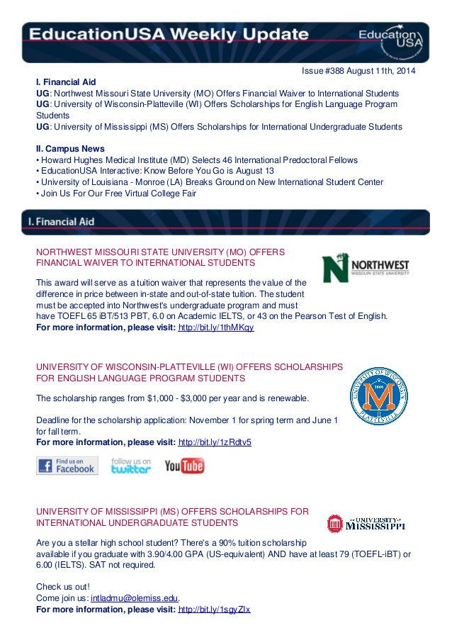 Issue #388 August 11th, 2014 I. Financial Aid UG: Northwest Missouri State University (MO) Offers Financial Waiver to Inte...