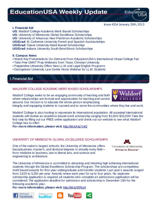 Issue #314 January 28th, 2013I. Financial AidUG: Waldorf College Academic Merit-Based ScholarshipsUG: University of Minnes...
