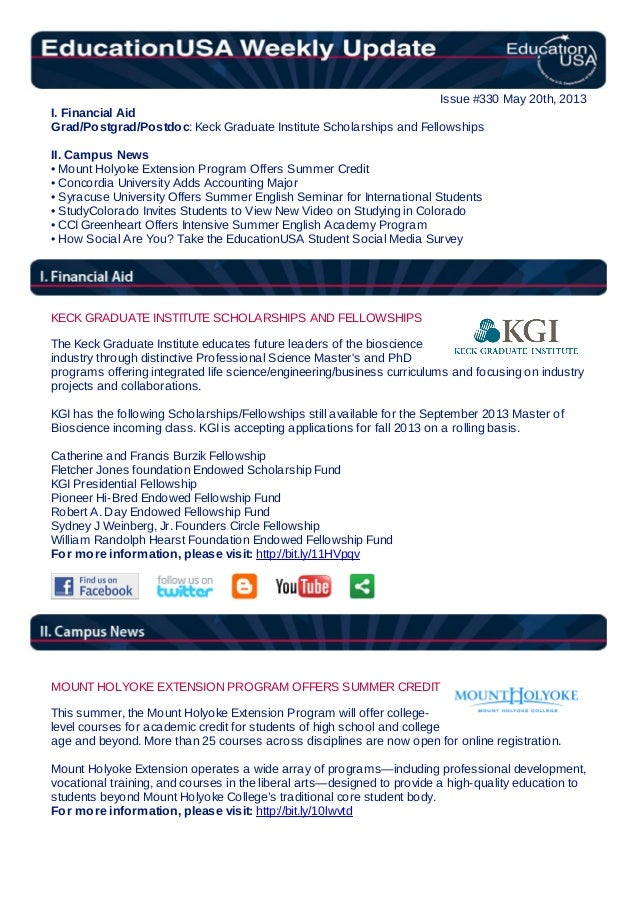 Issue #330 May 20th, 2013I. Financial AidGrad/Postgrad/Postdoc: Keck Graduate Institute Scholarships and FellowshipsII. Ca...
