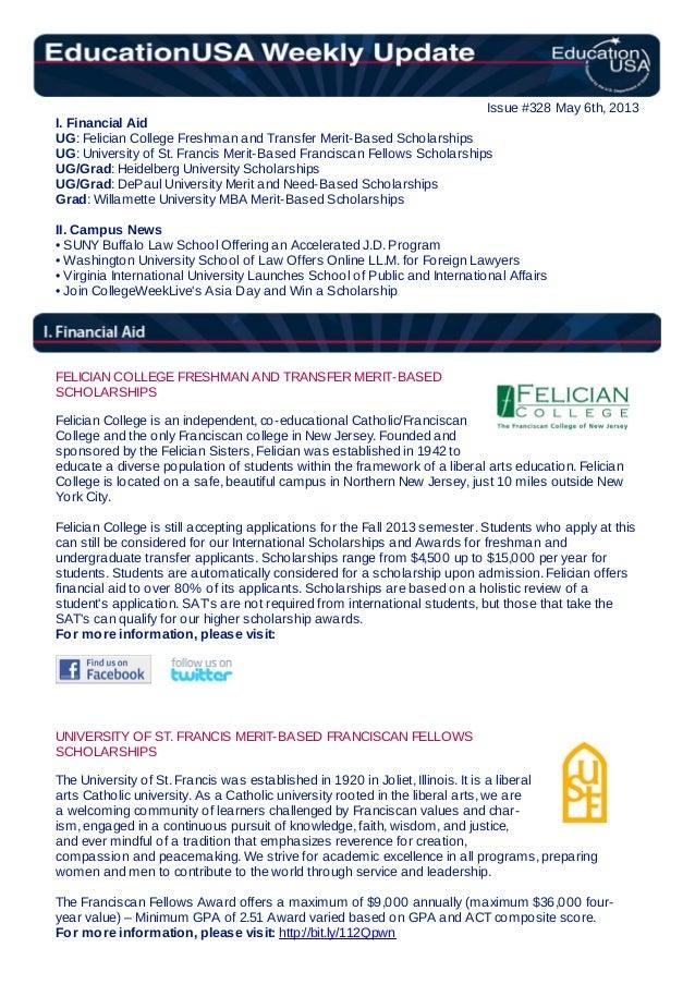 Issue #328 May 6th, 2013I. Financial AidUG: Felician College Freshman and Transfer Merit-Based ScholarshipsUG: University ...
