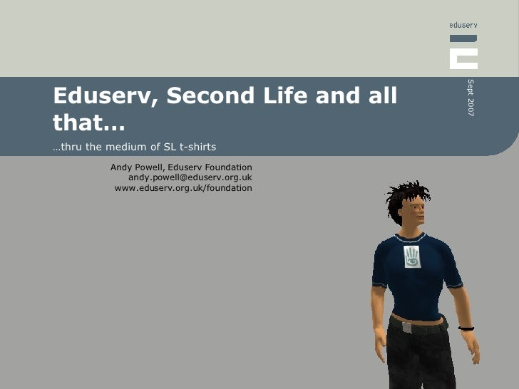 Eduserv, Second Life and all that… … thru the medium of SL t-shirts