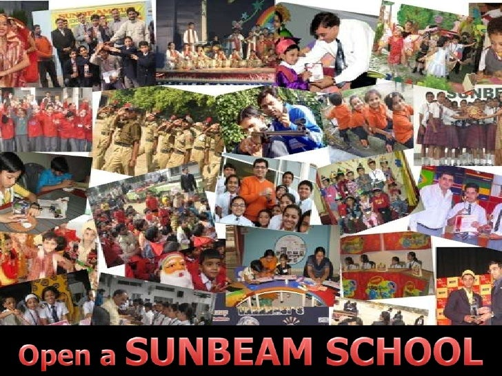 Open a SUNBEAM SCHOOL in your own city<br />