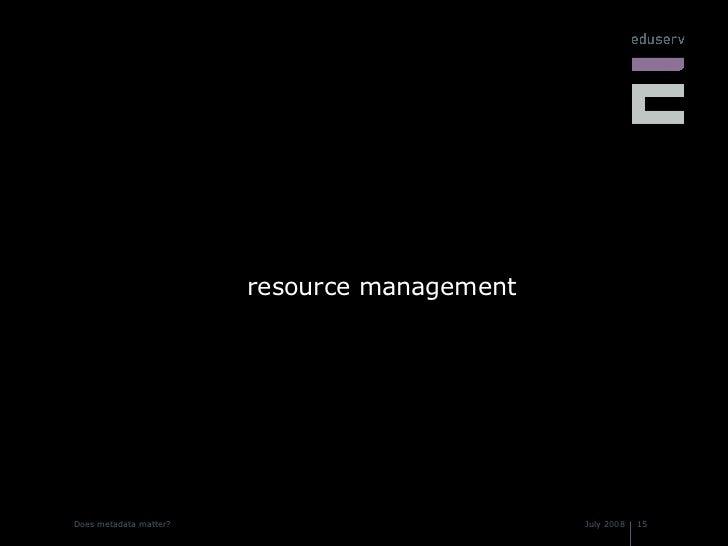 <ul><li>resource management </li></ul>