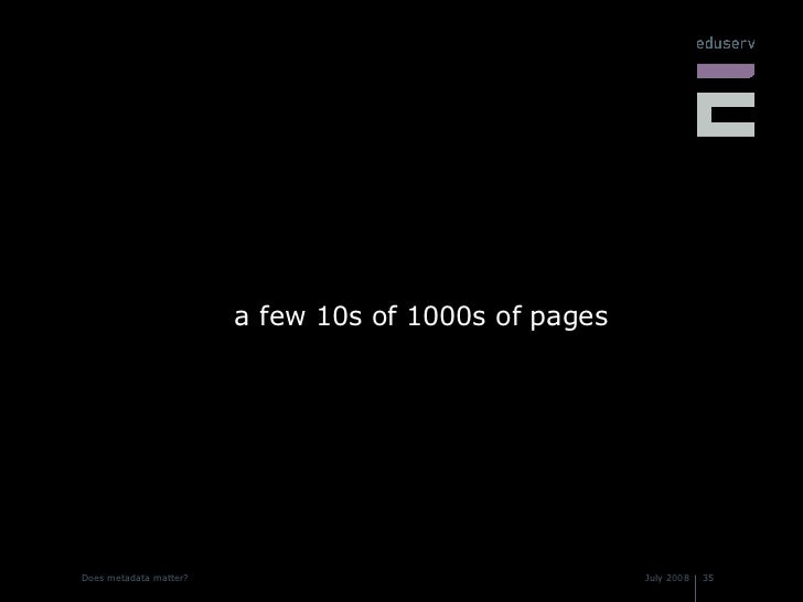 <ul><li>a few 10s of 1000s of pages </li></ul>
