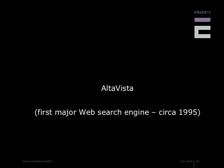 <ul><li>AltaVista </li></ul><ul><li>(first major Web search engine – circa 1995) </li></ul>