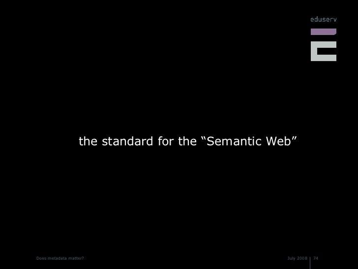 """<ul><li>the standard for the """"Semantic Web"""" </li></ul>"""