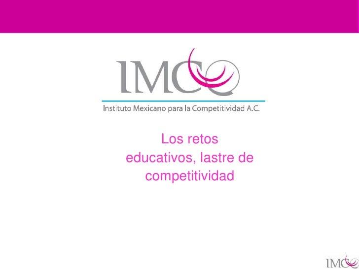 Los retos educativos, lastre de   competitividad