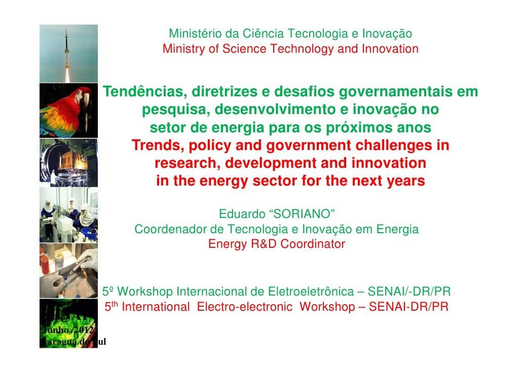 Ministério da Ciência Tecnologia e Inovação                       Ministry of Science Technology and Innovation           ...