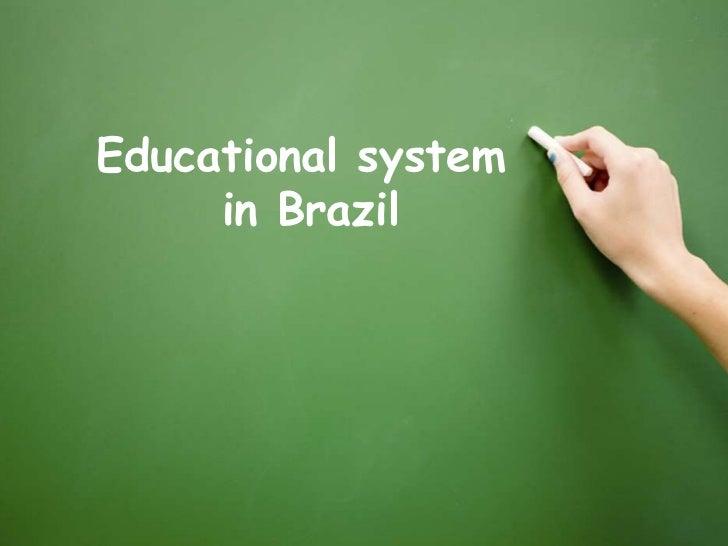 Educational system     in Brazil