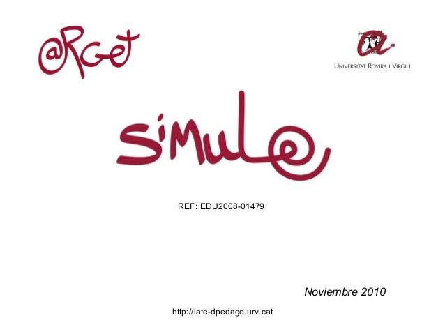 http://late-dpedago.urv.cat Noviembre 2010 REF: EDU2008-01479
