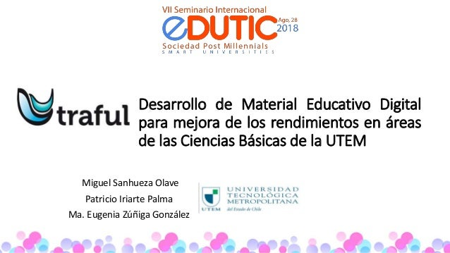 Desarrollo de Material Educativo Digital para mejora de los rendimientos en áreas de las Ciencias Básicas de la UTEM Migue...