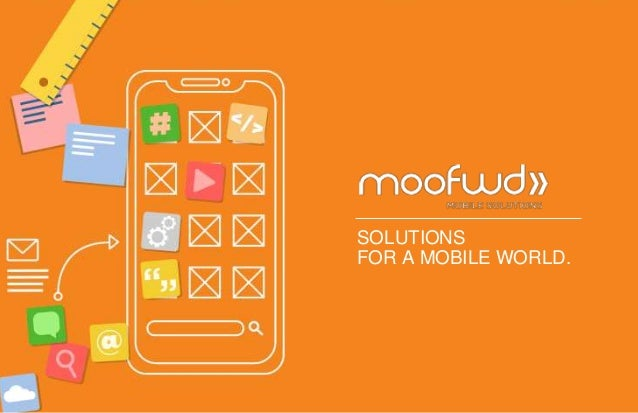 SOLUTIONS FOR A MOBILE WORLD.