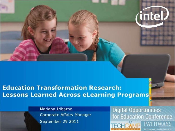 Education Transformation Research:Lessons Learned Across eLearning Programs                             Mariana Iribarne  ...