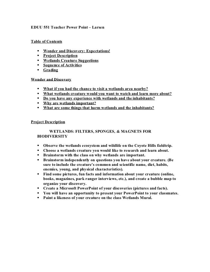 EDUU 551 Teacher Power Point – Larsen   Table of Contents        Wonder and Discovery: Expectations!       Project Descr...