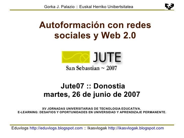 Eduvlogs  http://eduvlogs.blogspot.com  :: Ikasvlogak  http://ikasvlogak.blogspot.com   Gorka J. Palazio :: Euskal Herriko...