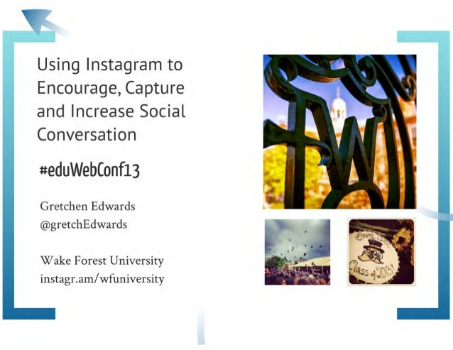 Using Instagram to Encourage, Capture and Increase Social Conversation
